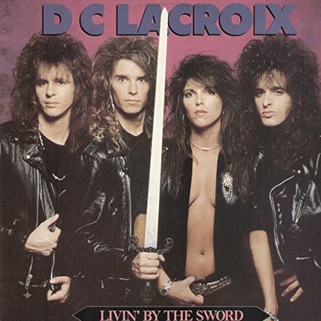 D.C. Lacroix LIVIN' BY THE SWORD Vinyl Record