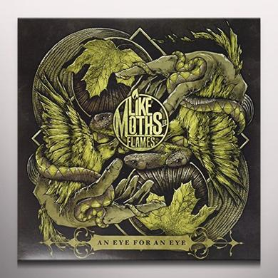 Like Moths to Flames AN EYE FOR AN EYE Vinyl Record - Colored Vinyl
