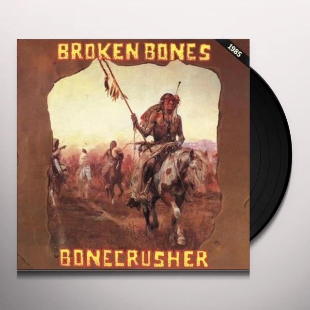 Broken Bones BONECRUSHER Vinyl Record - Italy Import
