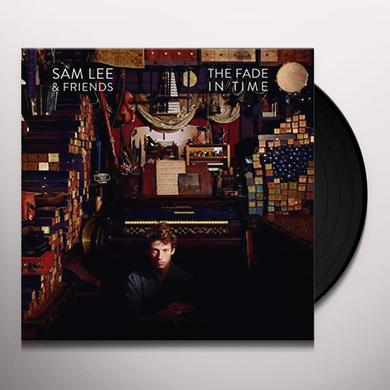 Sam Lee FADE IN TIME Vinyl Record - UK Import