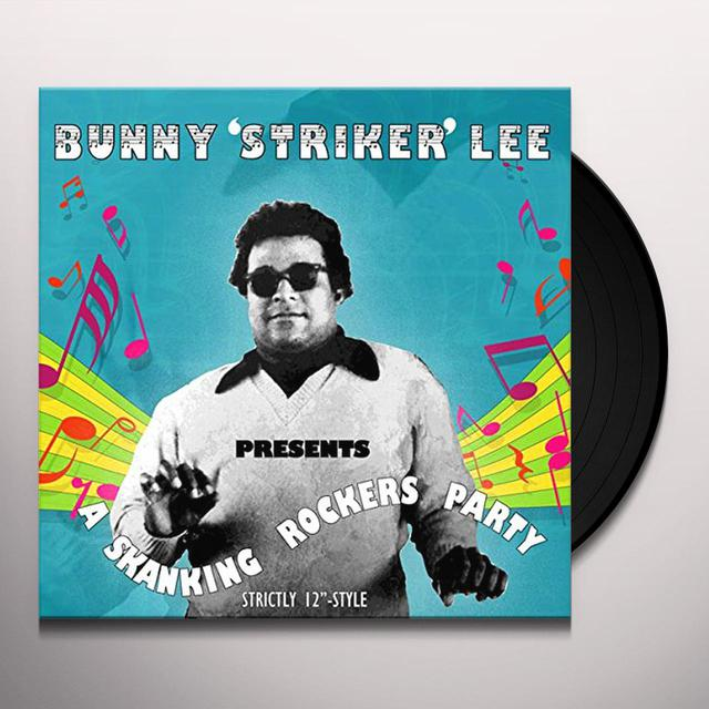 Bunny Striker Lee SKANKING ROCKERS PARTY Vinyl Record