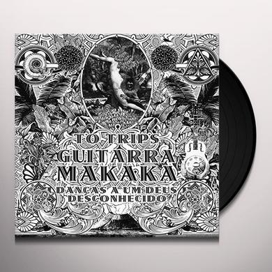 TO TRIPS GUITARRA MAKAKA Vinyl Record