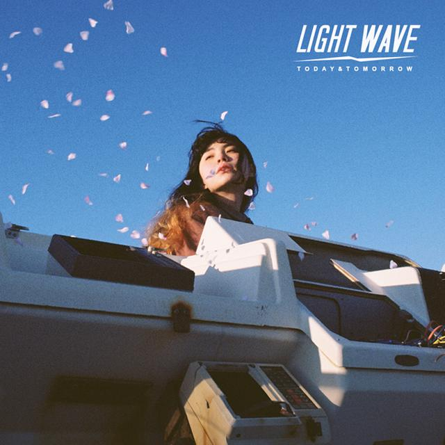 LIGHT WAVE: TODAY & TOMORROW / VARIOUS