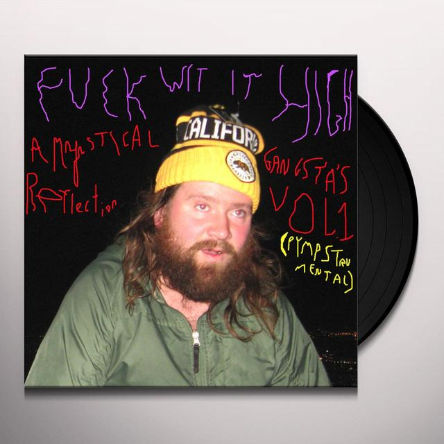 FRANK HURRICANE FUCK WIT IT HIGH: A MYSTICAL GANGSTA'S REFLECT 1 Vinyl Record