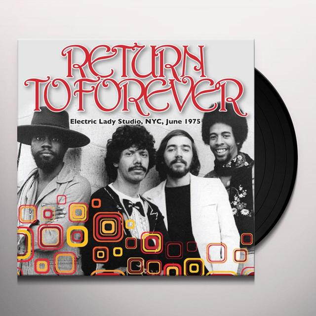 Return To Forever ELECTRIC LADY STUDIO NYC JUNE 1975 Vinyl Record