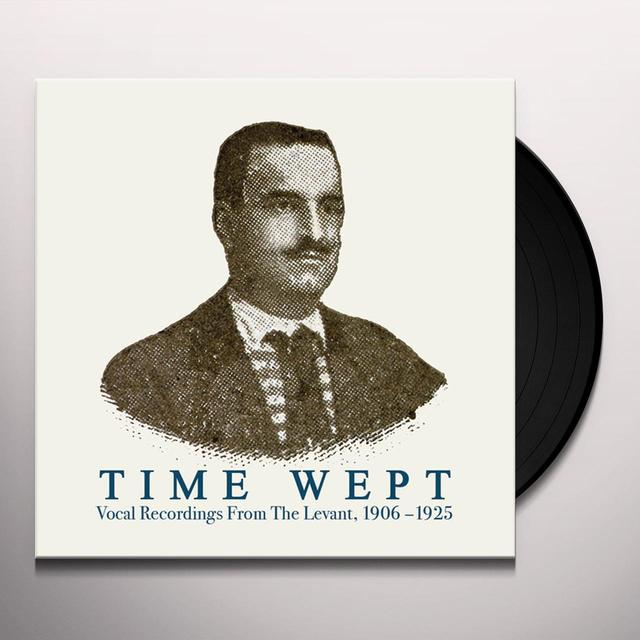 TIME WEPT: VOCAL RECORDINGS FROM THE LEVANT / VAR Vinyl Record