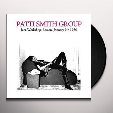 Patti Smith JAZZ WORKSHOP BOSTON JANUARY 9TH 1976 Vinyl Record