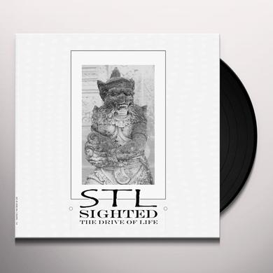 Stl SIGHTED (THE DRIVE OF LIFE) Vinyl Record