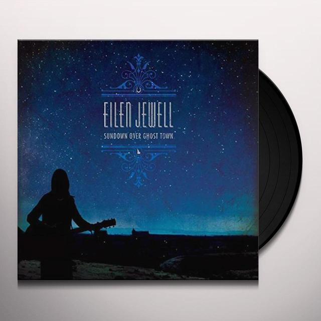 Eilen Jewell SUNDOWN OVER GHOST TOWN Vinyl Record