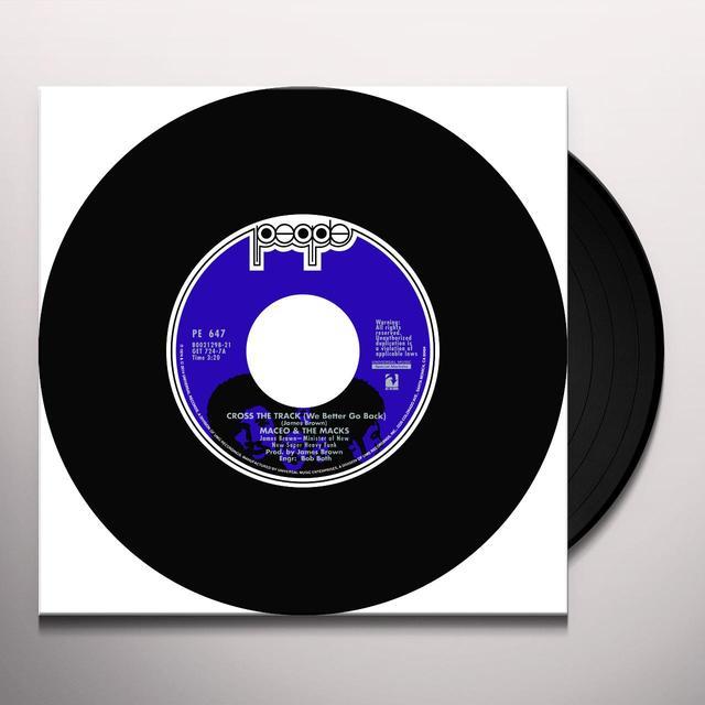 Maceo & The Macks CROSS THE TRACKS Vinyl Record