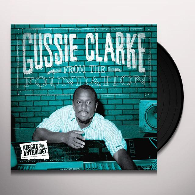 Augustus 'Gussie' Clarke FROM THE FOUNDATION Vinyl Record
