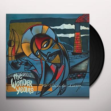 Wonder Years NO CLOSER TO HEAVEN Vinyl Record