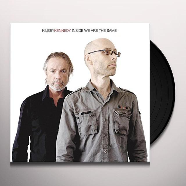 Steve Kilbey & Martin Kennedy INSIDE WE ARE THE SAME Vinyl Record