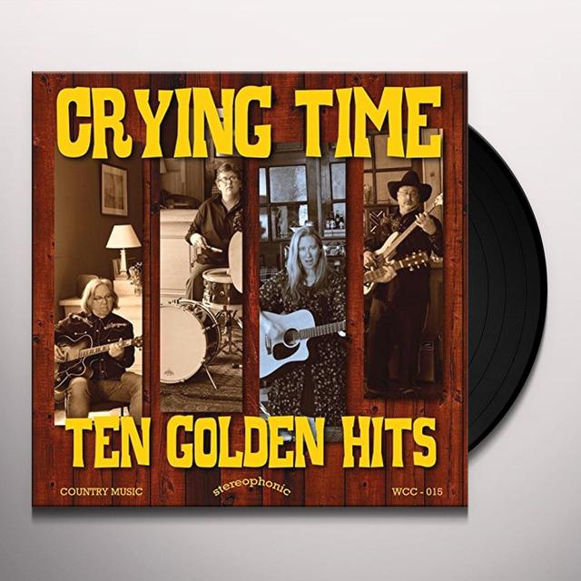 CRYING TIME TEN GOLDEN HITS Vinyl Record