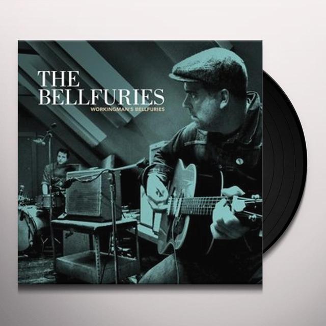 WORKINGMAN'S BELLFURIES Vinyl Record