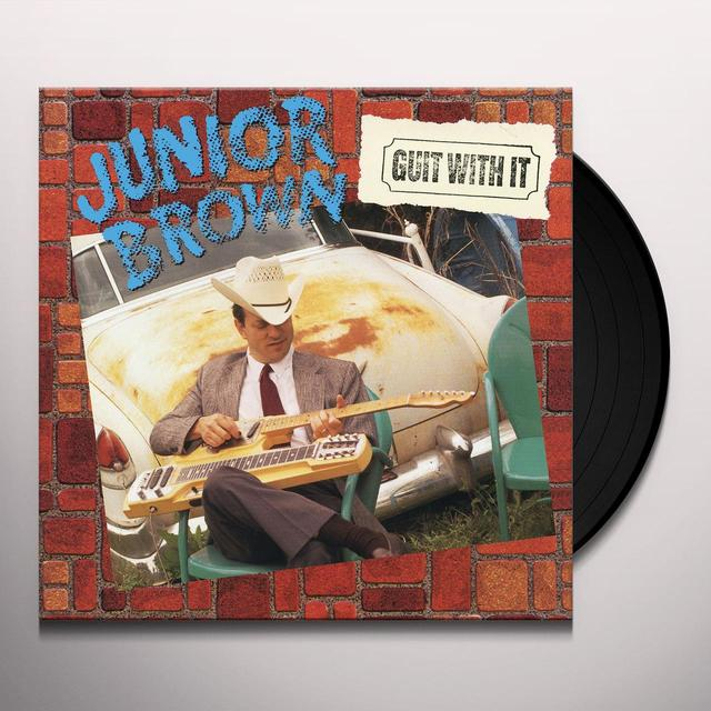 Junior Brown GUIT WITH IT Vinyl Record
