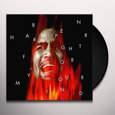 Ben Harper FIGHT FOR YOUR MIND Vinyl Record