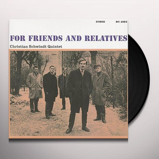 Christopher Schwindt Quintet FOR FRIENDS AND RELATIVES Vinyl Record