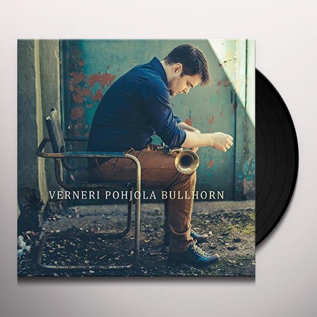 Verneri Pohjola BULLHORN Vinyl Record