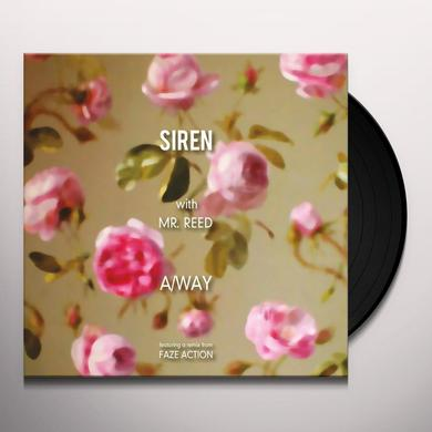 SIREN WITH MR. REED A/WAY (FEATURING A REMIX FROM FAZE ACTION) Vinyl Record