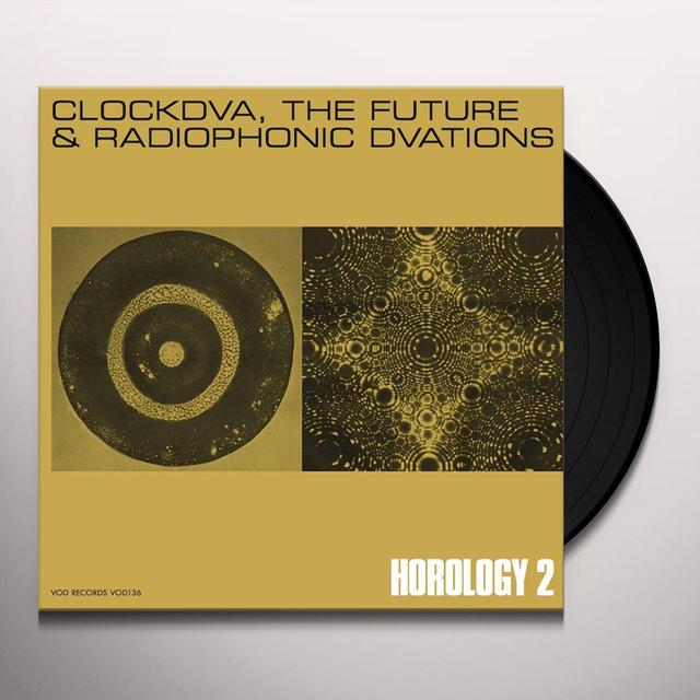 Clock DVA HOROLOGY 2: THE FUTURE & RADIOPHONIC DVATIONS Vinyl Record