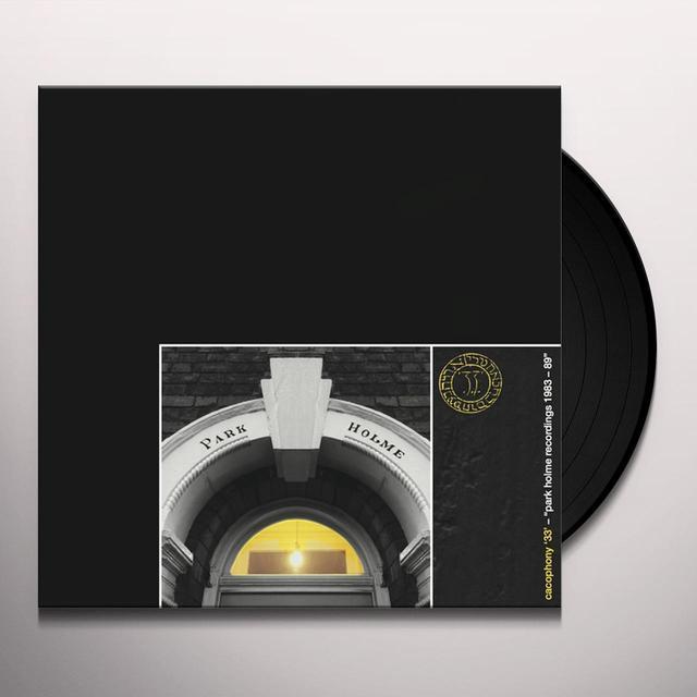 CACOPHONY '33' PARK HOLME RECORDINGS 1983-89 (WSV) Vinyl Record