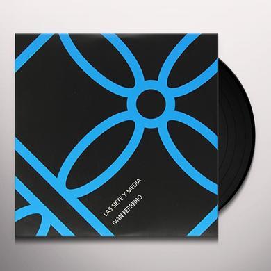 Ivan Ferreiro LAS SIETE Y MEDIA Vinyl Record - 10 Inch Single, Spain Import