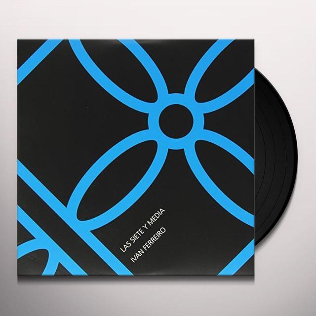 Ivan Ferreiro LAS SIETE Y MEDIA Vinyl Record