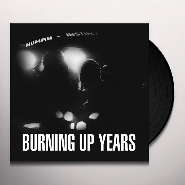 Human Instinct BURING UP YEARS Vinyl Record