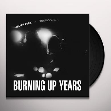 Human Instinct BURING UP YEARS Vinyl Record