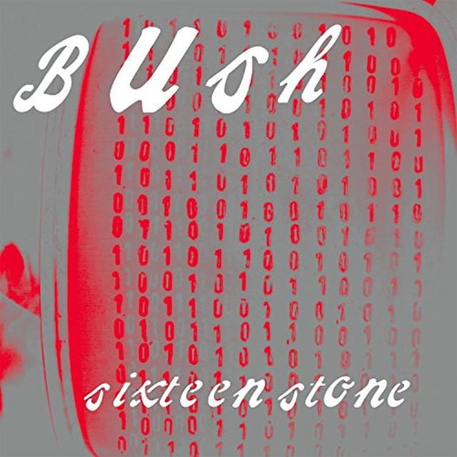 Bush SIXTEEN STONE Vinyl Record - UK Import