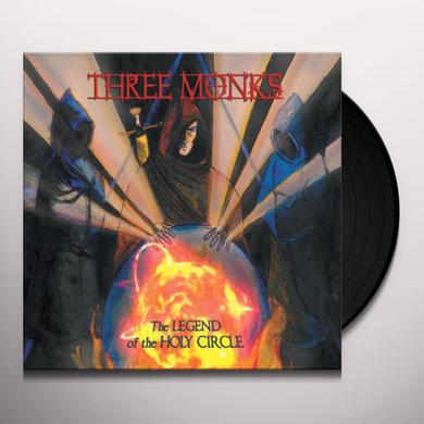 THREE MONKS LEGEND OF THE HOLY CIRCLE Vinyl Record