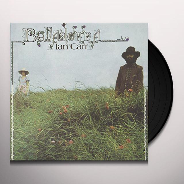 Ian Carr BELLADONNA Vinyl Record