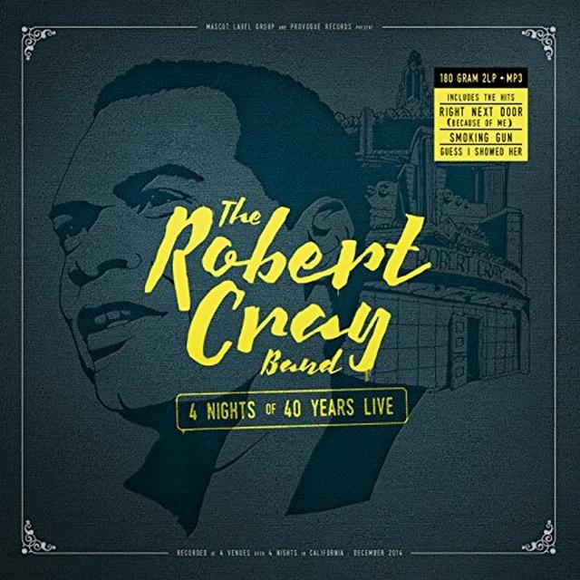 Robert Cray 4 NIGHTS OF 40 YEARS LIVE Vinyl Record