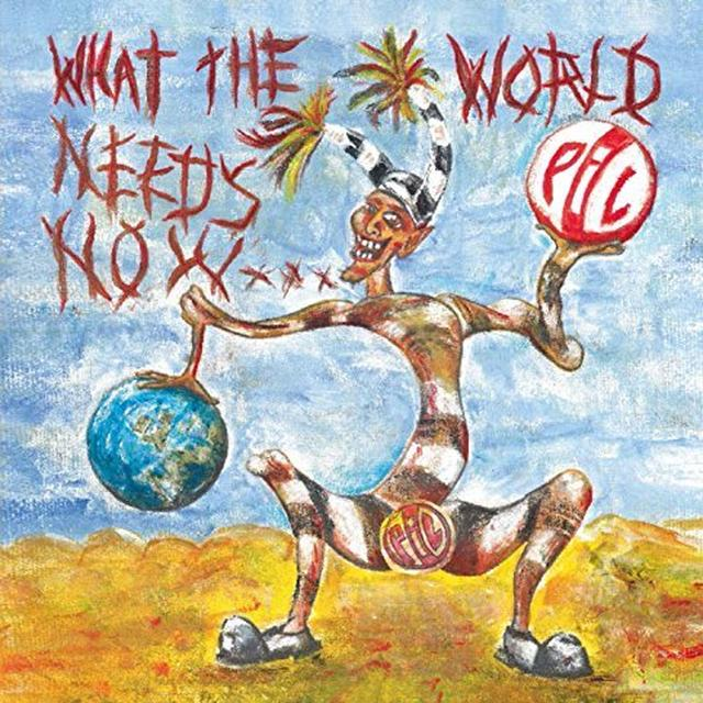 Public Image Ltd ( Pil ) WHAT THE WORLD NEEDS NOW Vinyl Record