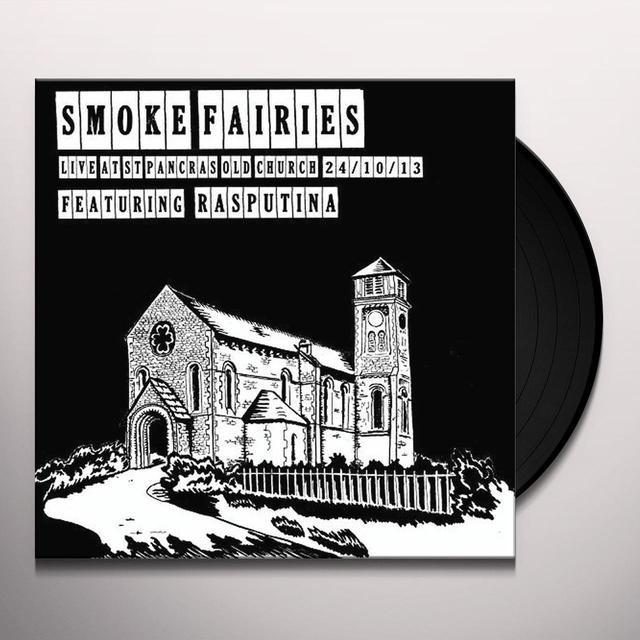 Smoke Fairies LIVE AT ST. PANCRAS OLD CHURCH LONDON 24 - OCT-13 Vinyl Record