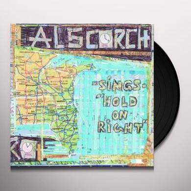 Al Scorch / David Dondero HOLD ON RIGHT / COUNTRY CLICHE Vinyl Record