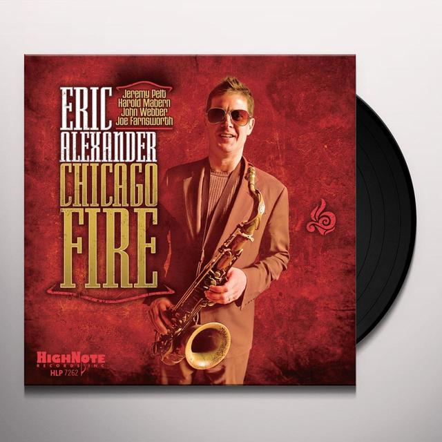 Eric Alexander CHICAGO FIRE Vinyl Record