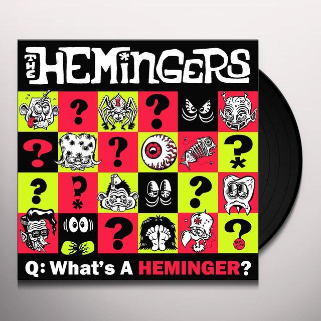HEMINGERS WHAT A HEMINGER (EP) Vinyl Record