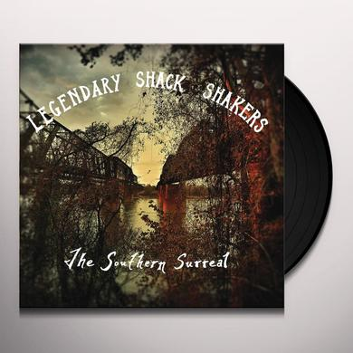 The Legendary Shack Shakers SOUTHERN SURREAL Vinyl Record