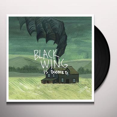 BLACK WING IS DOOMED Vinyl Record