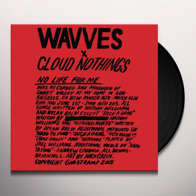 WAVVES / CLOUD NOTHINGS NO LIFE FOR ME Vinyl Record