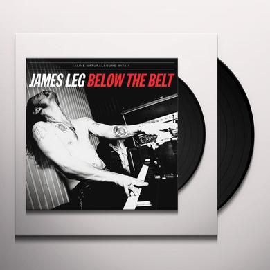 James Leg BELOW THE BELT Vinyl Record