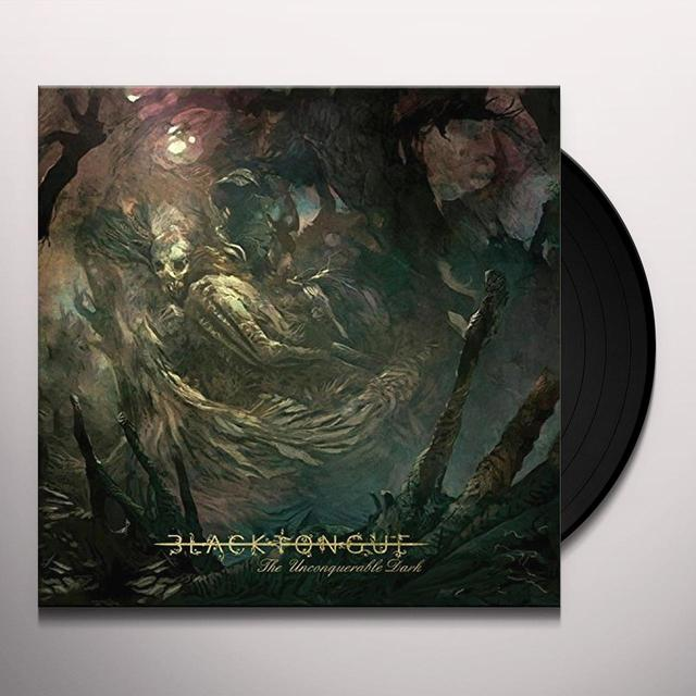 BLACK TONGUE UNCONQUERABLE DARK Vinyl Record