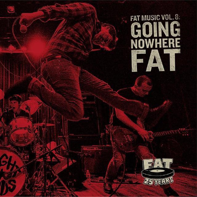 FAT MUSIC 8: GOING NOWHERE FAT / VARIOUS