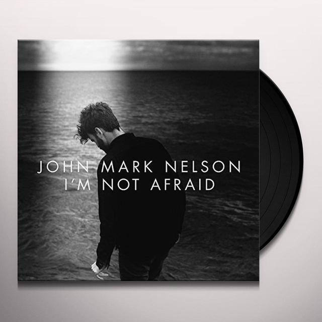 John Mark Nelson I'M NOT AFRAID Vinyl Record