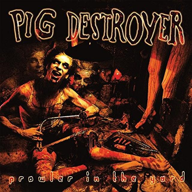 Pig Destroyer PROWLER IN THE YARD Vinyl Record