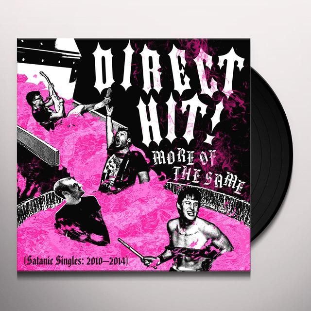 Direct Hit! MORE OF THE SAME: SATANIC SINGLES 2010-2014 Vinyl Record