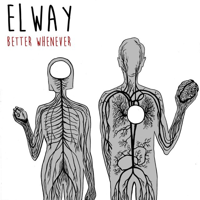 Elway BETTER WHENEVER Vinyl Record