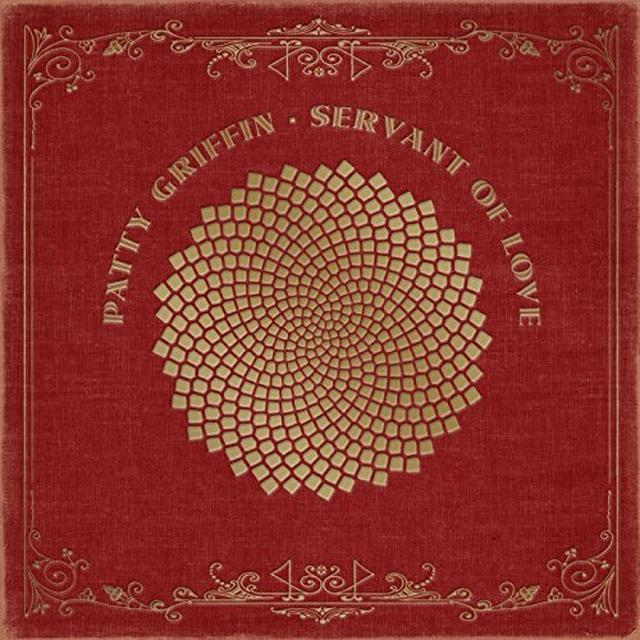 Patty Griffin SERVANT OF LOVE Vinyl Record